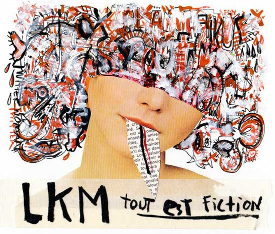 LKM - Tout est fiction