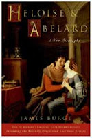 Heloise &amp; Abelard: A New Biography by James Burge
