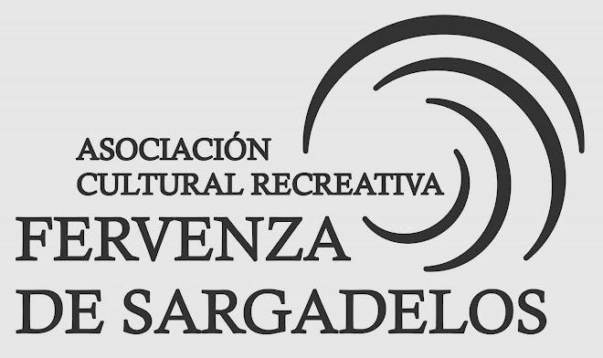 """ASOCIACIÓN CULTURAL """"FERVENZA DE SARGADELOS"""""""