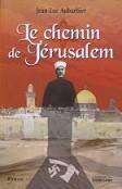 Le chemin de Jérusalem - 2007 - Jean-Luc Aubarbier - PIERREGORD.COM