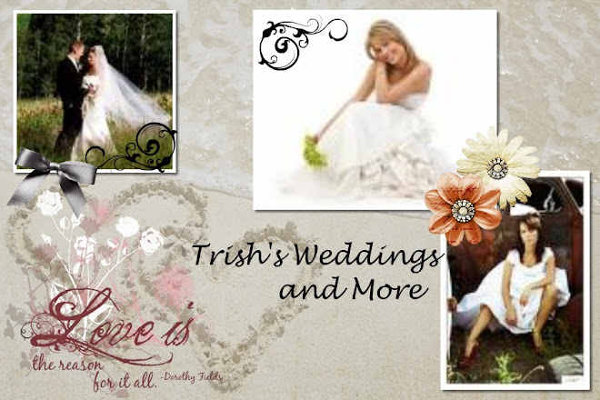 Trish&#39;s Weddings &amp; More