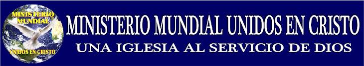 MINISTERIO MUNDIAL UNIDOS EN CRISTO