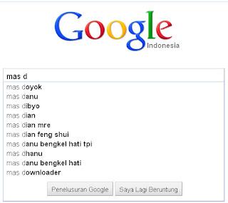 Google Lebih Kenal Mas Doyok daripada Mas Danu atau Mas Dibyo (Google Suggest)
