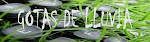 Gotas de Lluvia.- Mi otro blog