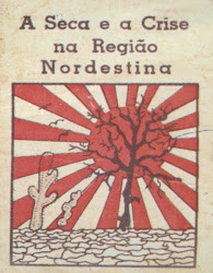 SEGUNDA  EDIÇAO DE UM FOLHETIM SOBRE AS SECAS DO NORDESTE