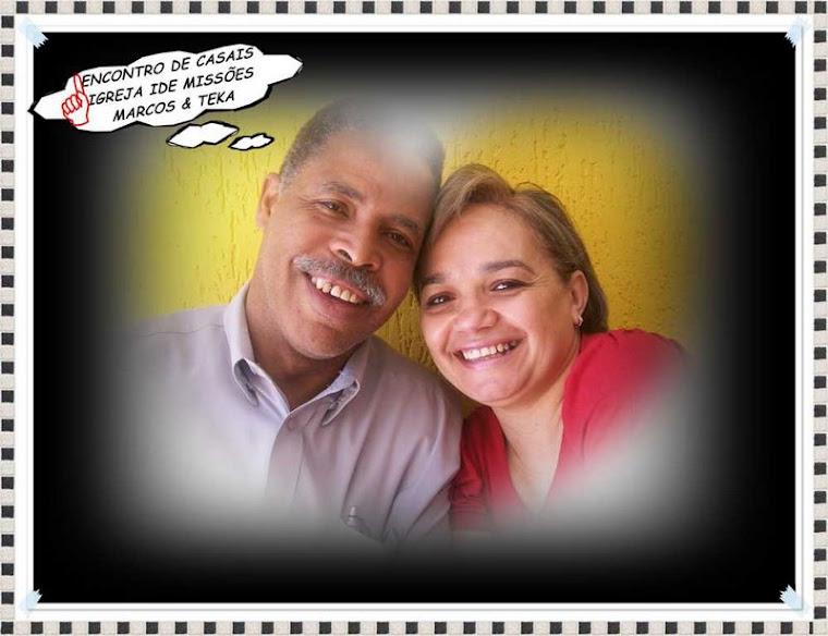 Rev. Marcos Barbosa e Missª Teka