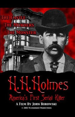 H.H. Holmes: America's First Serial Killer (2004)