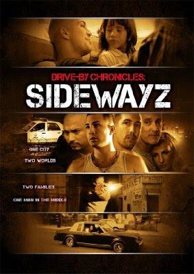 Drive-By Chronicles: Sidewayz (2009)