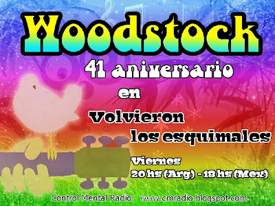 Woodstock en Volvieron los Esquimales esta noche 21 horas argentina