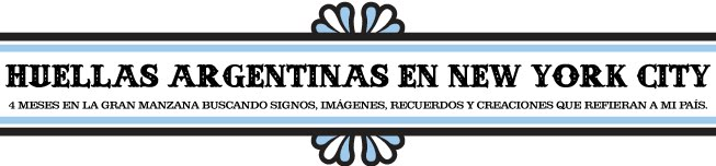 Huellas Argentinas en New York City