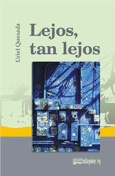 Lejos, tan lejos (Uruk, 2010)