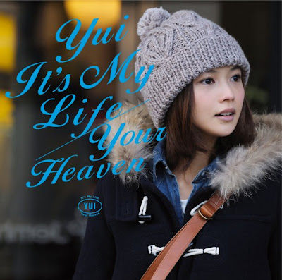 YUI – It's My Life / Your Heaven (Single)