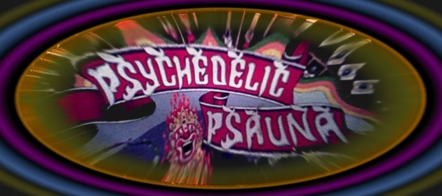 Psychedelic Psauna