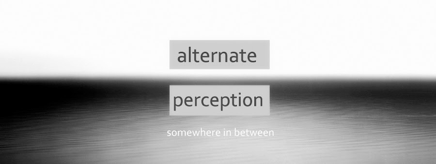 Alternate Perception