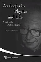 Analogies in Physics and Life: A Scientific Autobiography