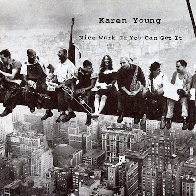 Karen Young - Nice Work If You Can Get It