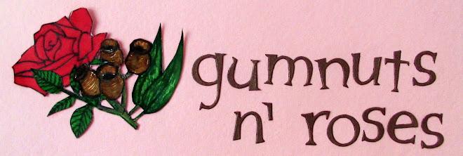 gumnuts n' roses