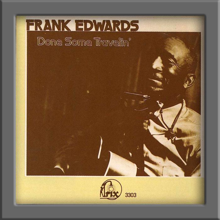 Frank Edwards Blues Frank Edwards 1972