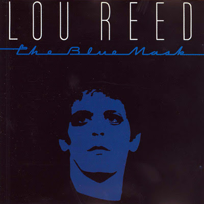 Lou Reed - The Blue Mask