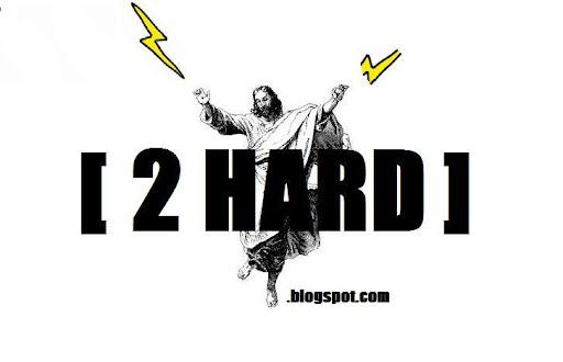 2 HARD