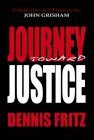 Journey Toward Justice Signed by Author