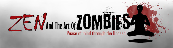 Zen And The Art Of Zombies