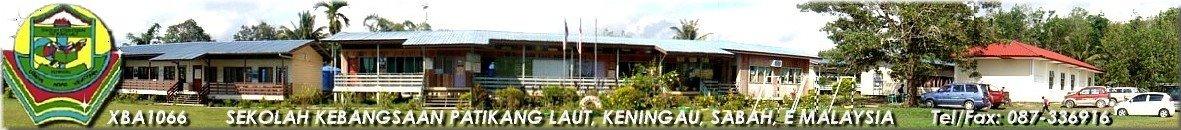 SK PATIKANG LAUT, KENINGAU, SABAH, E MALAYSIA (Since 1988)