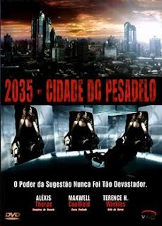 2035 - Cidade Do Pesadelo - Dual-Audio