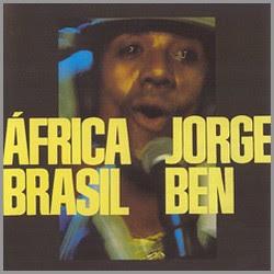 africa+brasil Jorge Ben Jor África Brasil