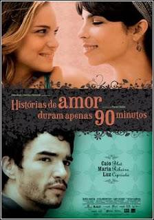 Filme Poster Histórias De Amor Duram Apenas 90 Minutos DVDRip RMVB Nacional