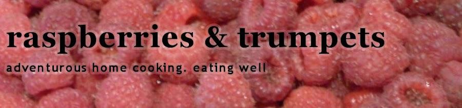 Raspberries & Trumpets