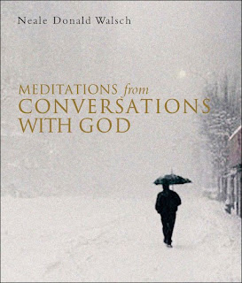 Cover of MEDITATIONS FROM CONVERSATIONS WITH GOD by Neale Donald Walsch, courtesy of www.hamptonroadspub.com