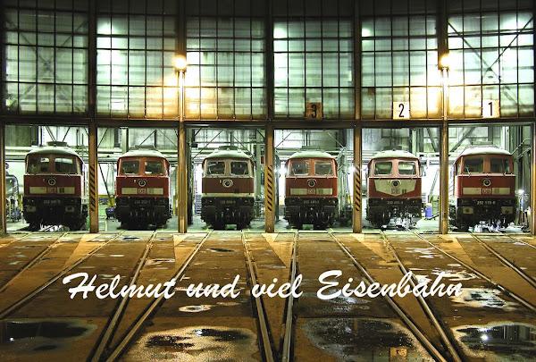Helmut und viel Eisenbahn