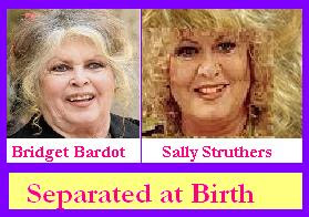 Bridget Bardot and Sally Struthers look like they were separated at birth