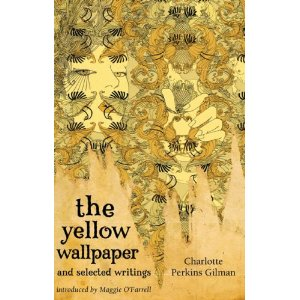 Youve Gotta Read This The Yellow Wallpaper  Charlotte Perkins  The Yellow Wallpaper  Charlotte Perkins Gilman Kindle