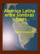 """""""América Latina: entre sombras y luces"""" - libro de Alfredo Vergara - año 2005 Diapositiva5"""
