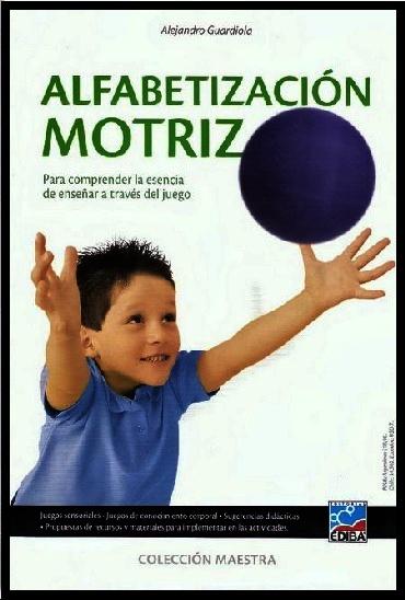 """Libro: """"Alfabetización Motriz"""""""