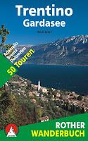 Rother Wanderfuehrer Trentino Gardasee