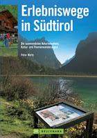 Wanderführer Erlebniswege in Südtirol / Bruckmann