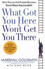 What Got You Here Won't Get You There Seminar