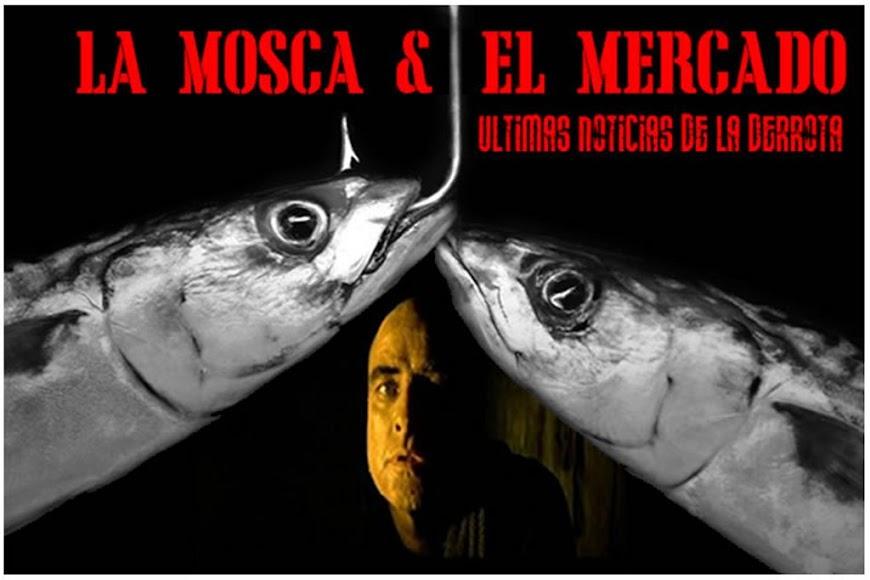 La Mosca & El Mercado