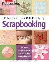 Encyclopedia Of Scrapbooking (Creating Keepsakes)