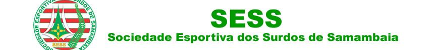 SESS - Sociedade Esportiva dos Surdos de Samambaia
