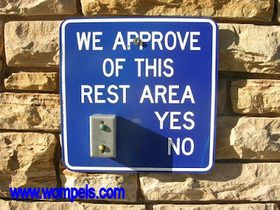 funny sign asking approval of rest area yes or no