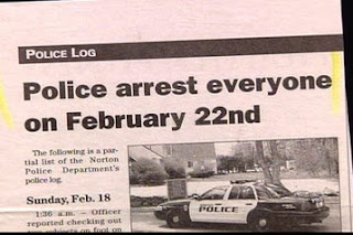 great funny headline about cops arresting everyone on february 22