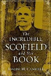 Incredible Scofield and his book