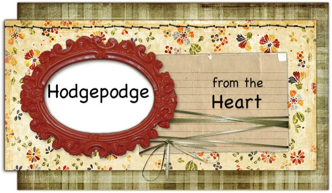 Hodgepodge from the Heart