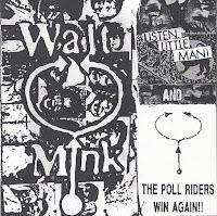 Walt Mink - Listen, Little Man! & The Poll Riders Win Again! (1990/91)