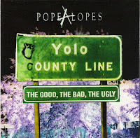 Popealopes - Yolo County Line - The Good, the Bad, and the Ugly box set (2002) - a brief evaluation