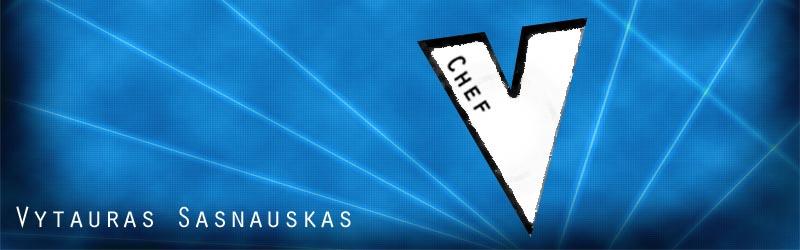 Vytauras Sasnauskas Chef V